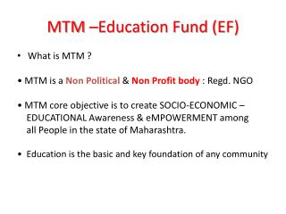 MTM –Education Fund (EF)