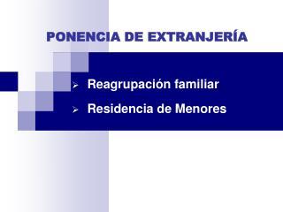 PONENCIA DE EXTRANJERÍA