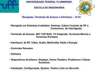 UNIVERSIDADE FEDERAL FLUMINENSE      ESCOLA DE ENGENHARIA