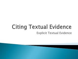 Citing Textual Evidence