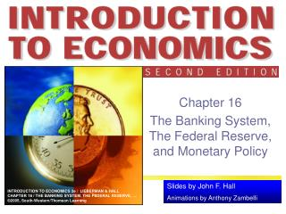 Chapter 16 The Banking System, The Federal Reserve, and Monetary Policy