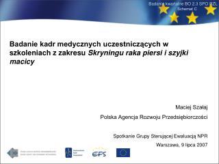 Maciej Szałaj Polska Agencja Rozwoju Przedsiębiorczości SpotkanieGrupySterującejEwaluacjąNPR
