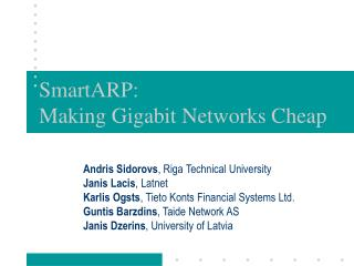 SmartARP:  Making Gigabit Networks Cheap