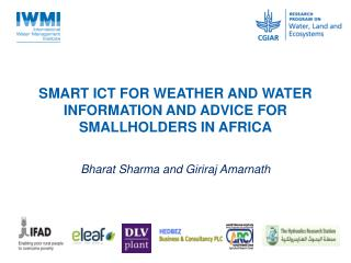SMART ICT FOR WEATHER AND WATER INFORMATION AND ADVICE FOR SMALLHOLDERS IN AFRICA