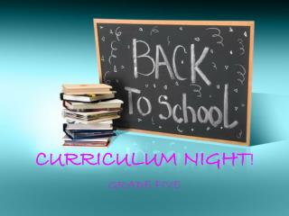 CURRICULUM NIGHT !