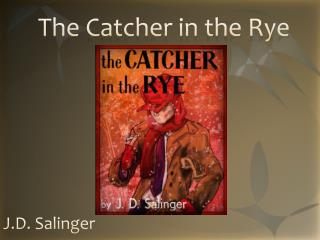 the catcher in the rye 4 essay 'the catcher in the rye' examines the theme of youth in conjunction with the process of becoming an adult haven't found the essay you want.