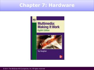 Chapter 7: Hardware