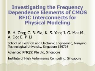 Investigating the Frequency Dependence Elements of CMOS RFIC Interconnects for Physical Modeling