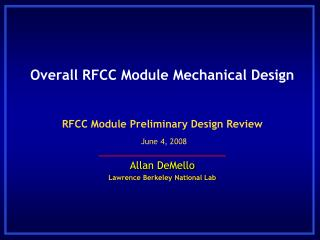 Overall RFCC Module Mechanical Design