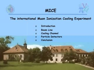 MICE The international Muon Ionization Cooling Experiment