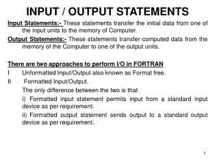 INPUT / OUTPUT STATEMENTS