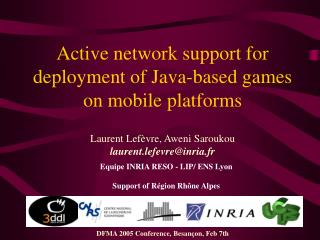 Active network support for deployment of Java-based games  on mobile platforms