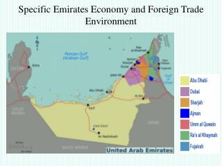 Specific Emirates Economy and Foreign Trade Environment