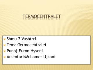Termocentralet