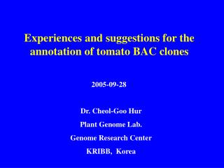 Experiences and suggestions for the annotation of tomato BAC clones