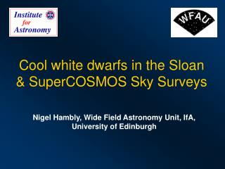 Cool white dwarfs in the Sloan & SuperCOSMOS Sky Surveys