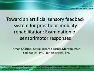 Aman Sharma, MHSc; Ricardo Torres-Moreno, PhD;  Karl Zabjek, PhD; Jan Andrysek, PhD