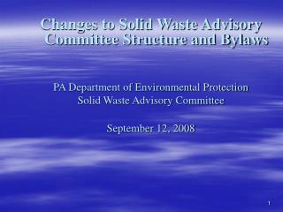 Changes to Solid Waste Advisory Committee Structure and Bylaws