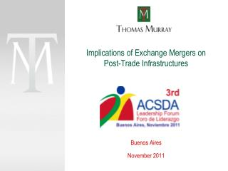 Implications of Exchange Mergers on Post-Trade Infrastructures