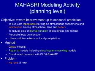 MAHASRI Modeling Activity (planning level)