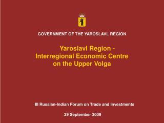 GOVERNMENT OF THE YAROSLAVL REGION