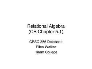 Relational Algebra  (CB Chapter 5.1)