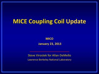 MICE Coupling Coil  Update