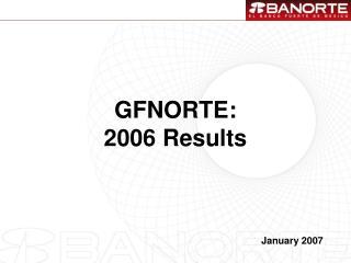 GFNORTE: 20 06 Results