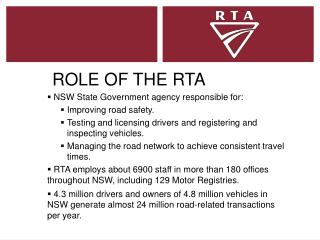ROLE OF THE RTA