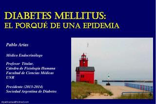 DIABETES MELLITUS: el porqu �  de una epidemia