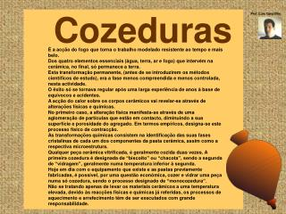 Cozeduras