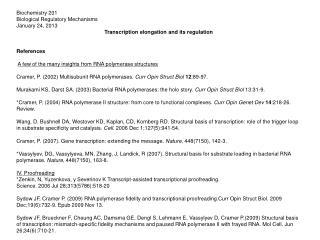 Biochemistry 201 Biological Regulatory Mechanisms January 24, 2013