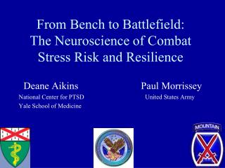 From Bench to Battlefield: The Neuroscience of Combat Stress Risk and Resilience