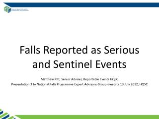 Falls Reported as Serious and Sentinel Events