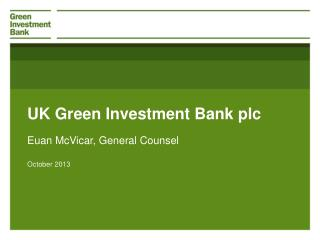 UK Green Investment Bank plc