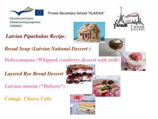 Latvian Piparkukas Recipe.