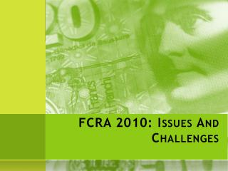 FCRA 2010: Issues And Challenges