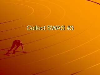 Collect SWAS #3