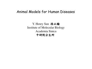 Animal Models for Human Diseases