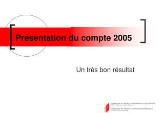 Présentation du compte 2005