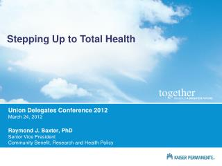 Stepping Up to Total Health