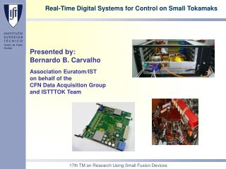Real-Time Digital Systems for Control on Small Tokamaks