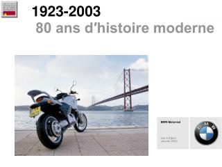 1923-2003  80 ans d′histoire moderne
