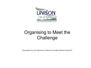 Organising to Meet the Challenge