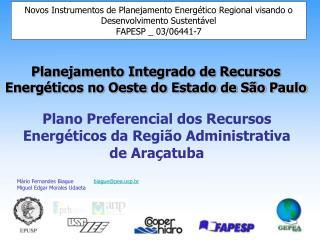 Plano Preferencial dos Recursos Energéticos da Região Administrativa de Araçatuba