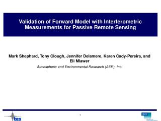 Validation of Forward Model with Interferometric Measurements for Passive Remote Sensing