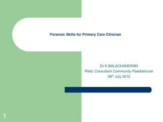 Forensic Skills for Primary Care Clinician