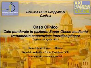 Dott.ssa Laura Scappaticci Dietista Caso Clinico