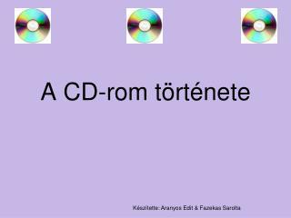 A CD-rom története