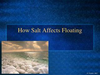 How Salt Affects Floating